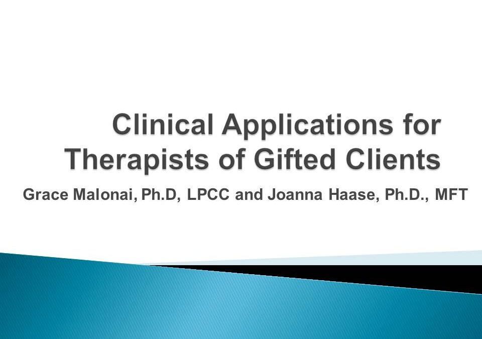 Protected: Clinical Applications for Therapists of Gifted Clients