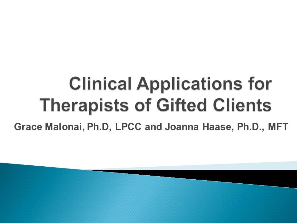 Clinical Applications for Therapists of Gifted Clients