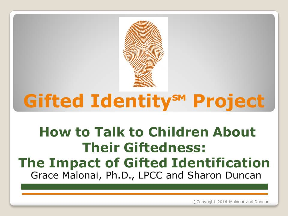How to Talk to Children About Their Giftedness: The Impact of Gifted Identification