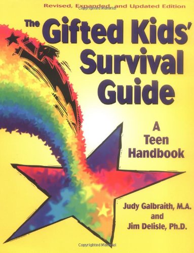 Gifted Kids Survival Guide: A Teen Handbook