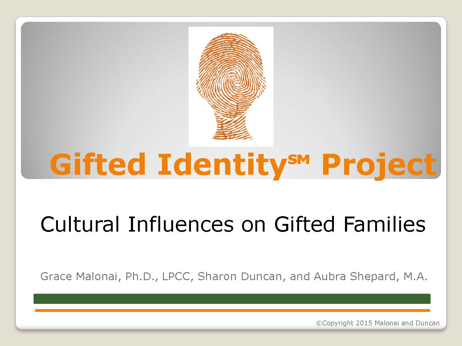 Gifted Identity Project Cultural Influences on Gifted Families
