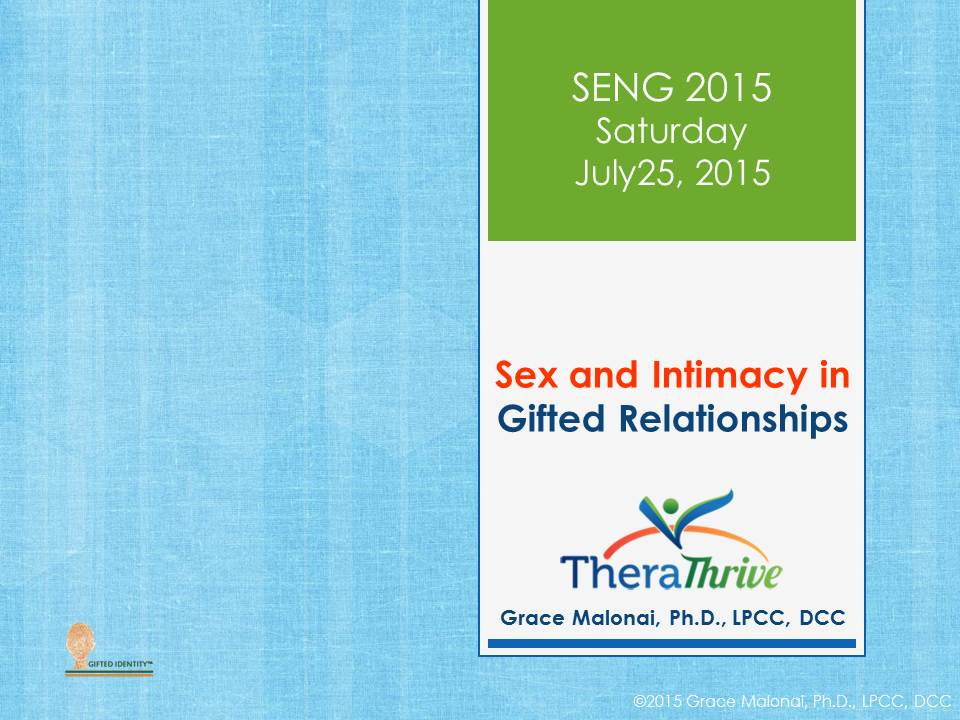 Sex and Intimacy in Gifted Relationships