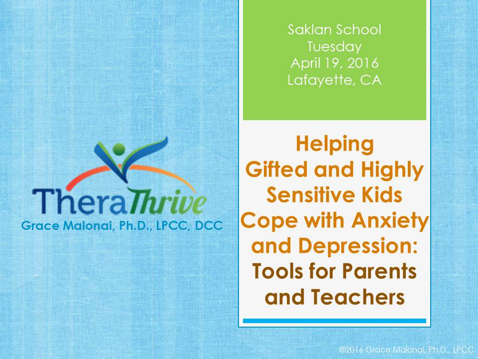 Helping Gifted and Highly Sensitive Kids Cope with Anxiety and Depression